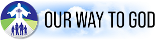 Our Way to God Christian Catechism Audio Book Logo